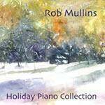 Rob Mullins Holiday Album